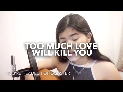 Too Much Love will Kill You - Queen (Cover by Jazza Torres)