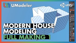 Modern House 1/11 - UModeler Tutorial