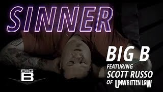 Watch Big B Sinner Feat Scott Russo Of Unwritten Law video