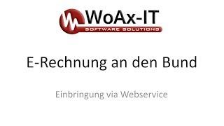 E-Rechnung an den Bund mittels Webservice