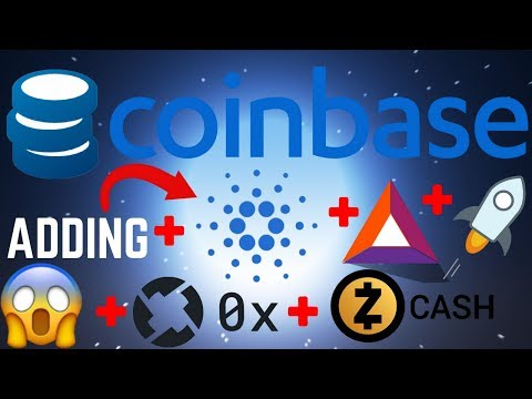 COINBASE May Add NEW COINS Confirmed: ADA, XLM, BAT, ZRX, and ZEC!