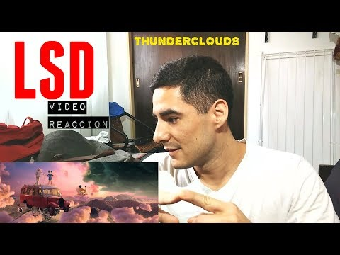 LSD - Thunderclouds ft Sia Diplo Labrinth  Reaccion  Reaction