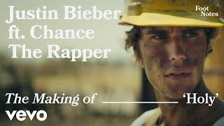 Download Lagu Justin Bieber The Making Of Holy Vevo Footnotes Ft Chance The Rapper MP3
