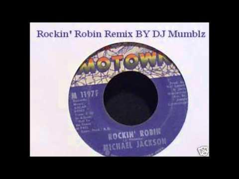 Rockin Robin Remix : DJ Mumblz