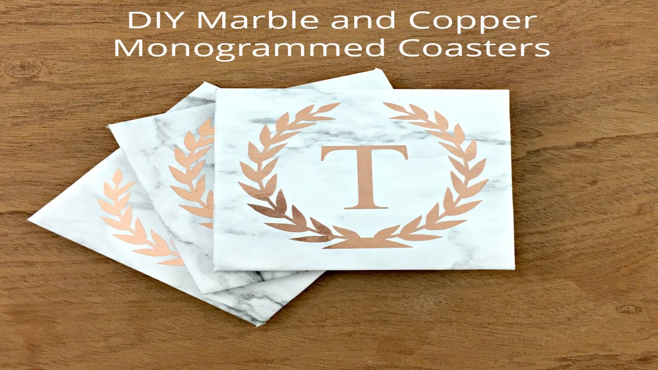 Diy Marble And Copper Monogrammed Coasters Using Cricut