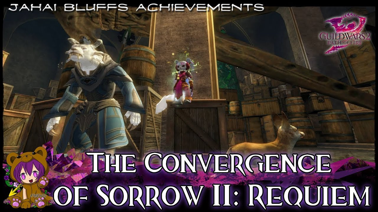 ☆ Guild Wars 2 ☆ - The Convergence of Sorrow II: Requiem achievement