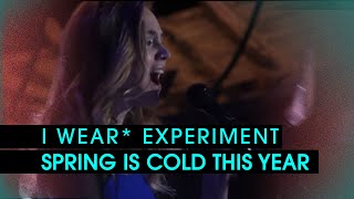I Wear* Experiment - Spring Is Cold This Year (Live At* Tallinn Seaplane Harbour)