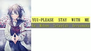 Gambar cover Lagu jepang bikin Baper YUI-PLEASE STAY WITH ME LIRIK TERJEMAHAN INDONESIA