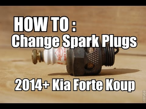 HOW TO : Change Spark Plugs 2014+ Forte Koup - YouTube
