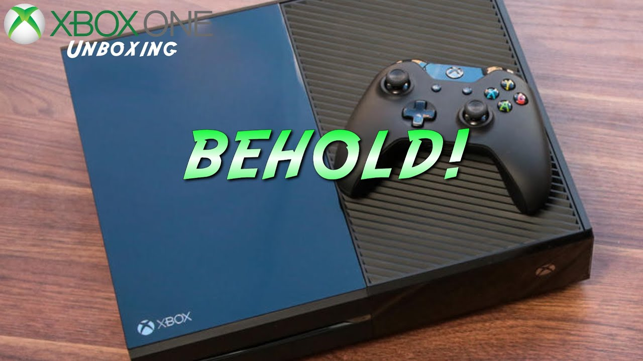 Xbox One Unboxing BEHOLD! |Xbox O...