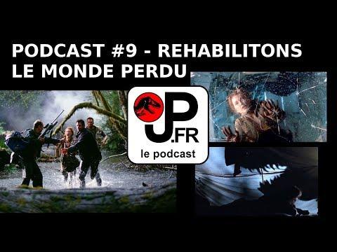 """Podcast # 9: Réhabilitons """"Le Monde Perdu"""""""