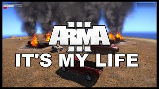 Arma 3 Altis Life - It's My Life