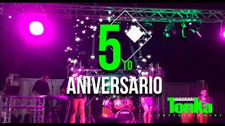TONKA ENTERTAINMENT | 5to ANIVERSARIO