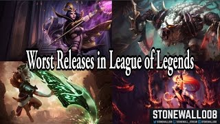 Worst Releases of League of Legends