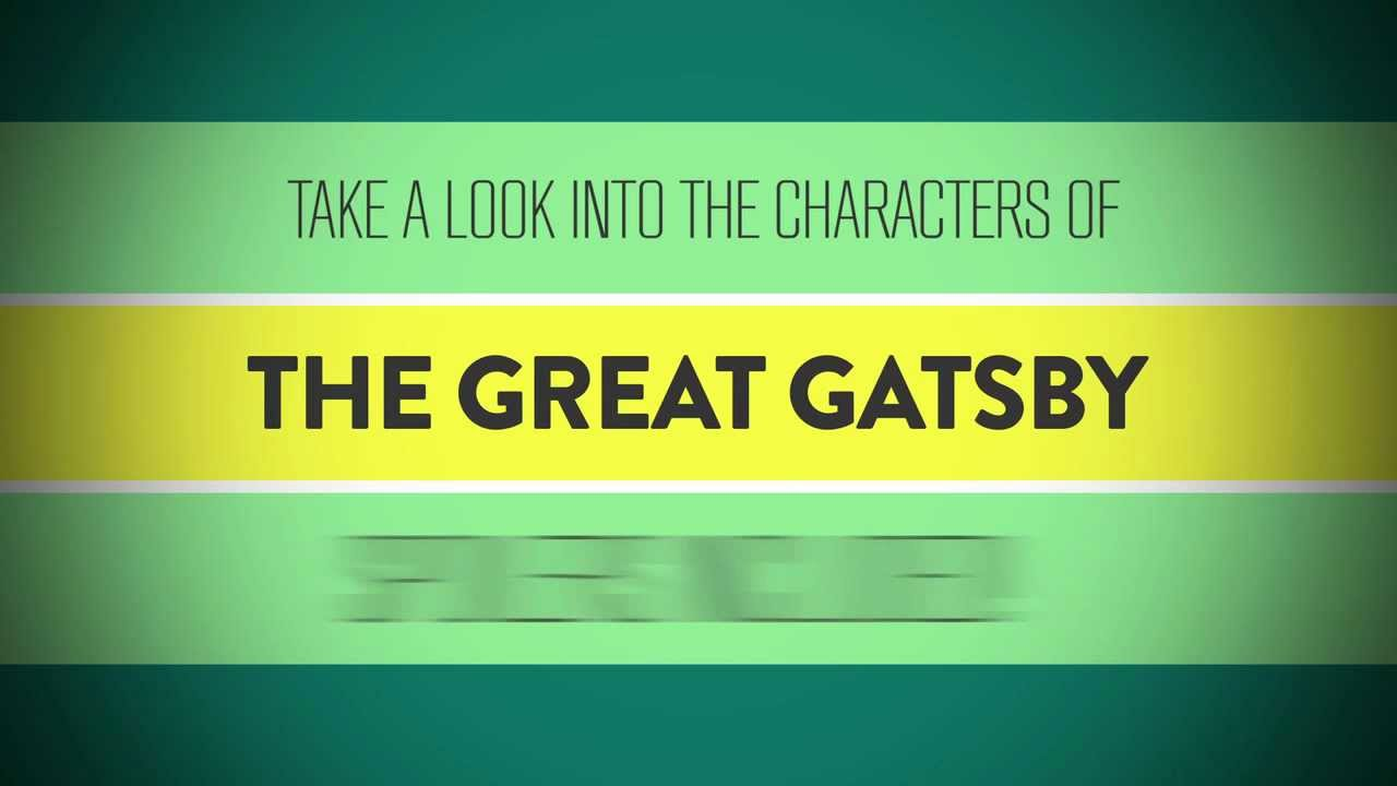 a look into the characters of the great gatsby spoilers included a look into the characters of the great gatsby spoilers included