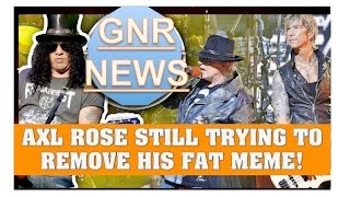 Guns N' Roses News: Axl Rose Still Trying to Remove His Fat Meme Off Internet