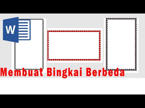 Cara Membuat Bingkai Berbeda Dalam Satu File Microsoft Office Word 2007/2016