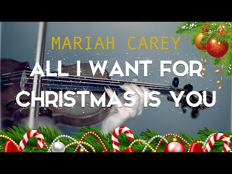 Mariah Carey - All I Want For Christmas for violin (COVER)