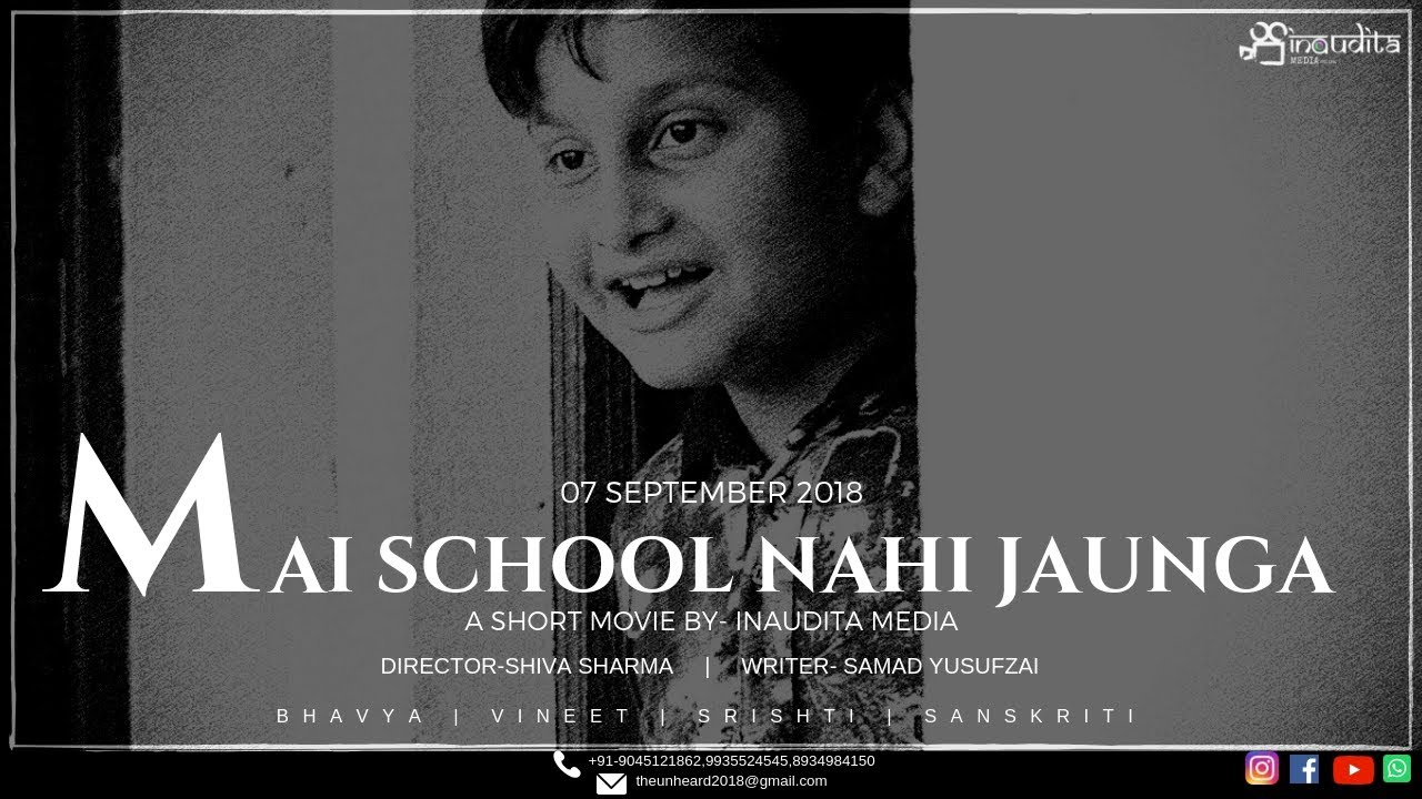 MAI SCHOOL NAHI JAUNGA || SHORT FILM || INAUDITA MEDIA PRODUCTIONS