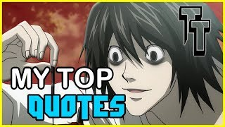 Top 4 quotes by L Lawliet. Discussing L's perspectives (They're good)