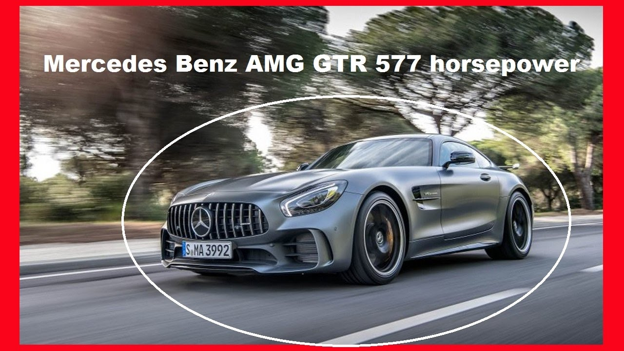 amazing 2018 mercedes benz amg gtr 577 horsepower with price and news youtube. Black Bedroom Furniture Sets. Home Design Ideas