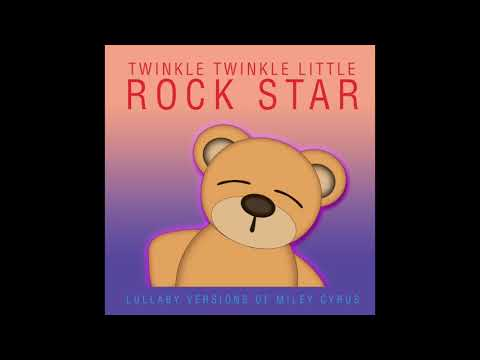 Malibu - Lullaby Versions of Miley Cyrus by Twinkle Twinkle Little Rock Star