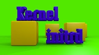 Linux Kernel and Initrd Basics Tutorial