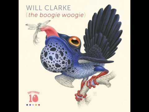 Will Clarke - The Boogie Woogie