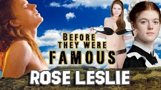 ROSE LESLIE - Before They Were Famous