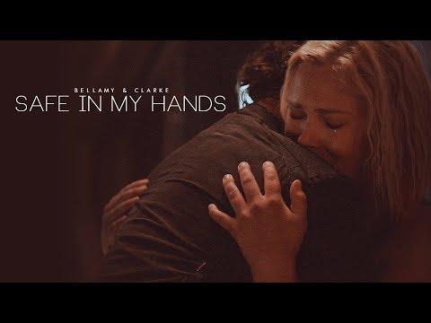 bellamy & clarke — safe in my hands. (+5x04)
