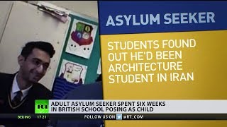 Adult asylum seeker spent 6 weeks in British school posing as child (Debate)