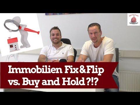 Immobilien Fix & Flip vs. Buy and Hold ?!? Immobilien - Investor berichtet