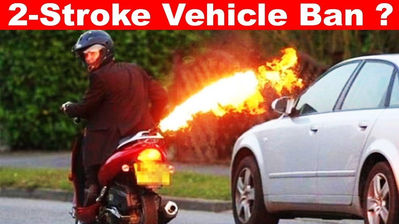 2-Stroke Vehicle Banned? Bike, Scooter & Rickshaws 🔥Aayush ssm