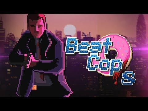 Braciszek no more | Beat Cop [#8]
