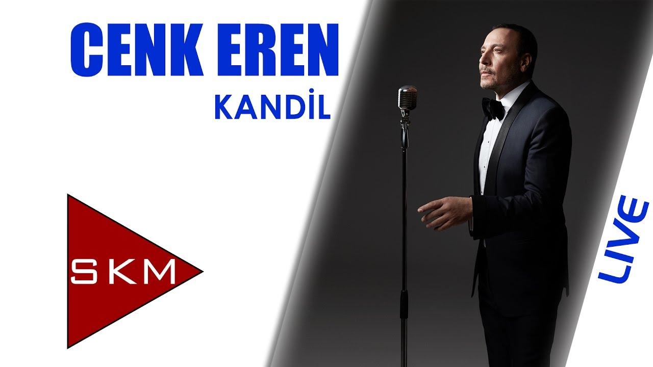 Cenk Eren - Kandil (Bostancı Gösteri Merkezi Konseri)