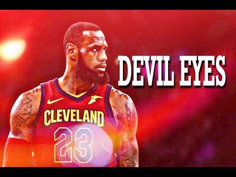 LeBron James Mix- ''Devil Eyes