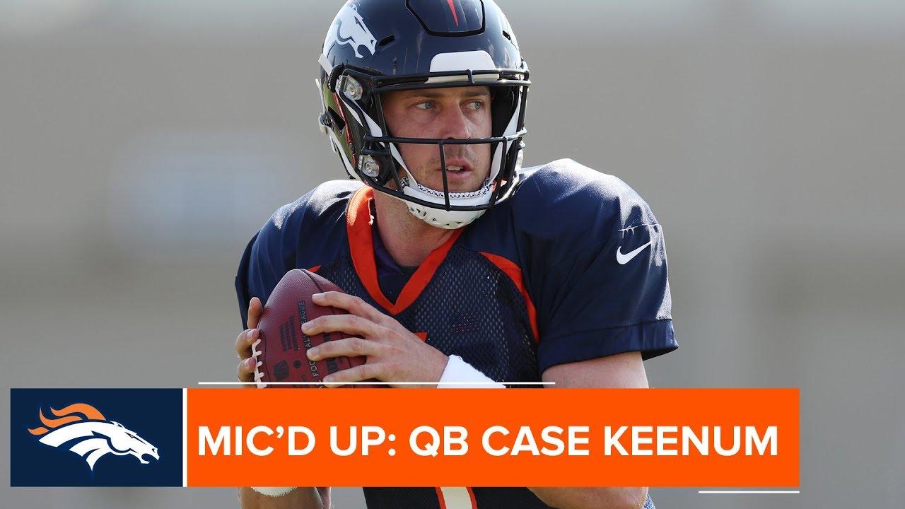 official photos b362c a582f Mic'd up at Broncos Camp: QB Case Keenum