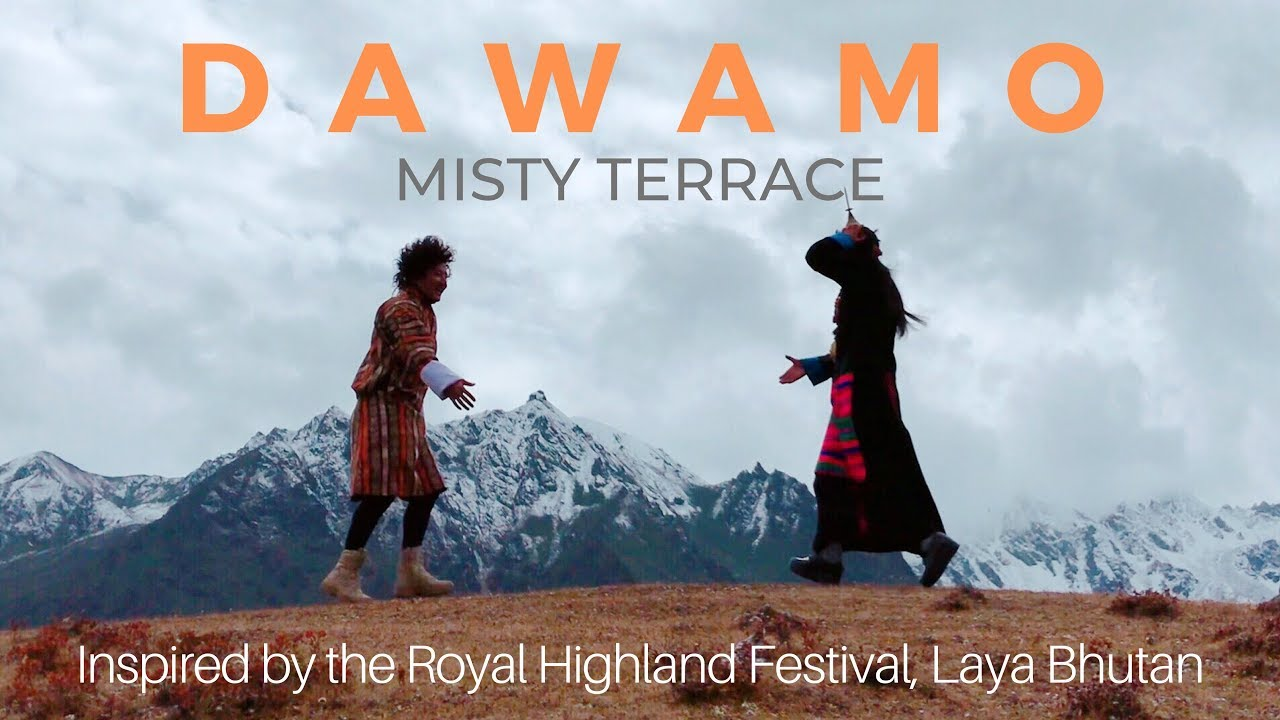 DAWAMO - Misty Terrace - New Bhutanese Song 2019 - Official Video