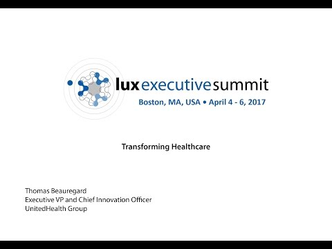 LES 2017 Americas - Thomas Beauregard, UnitedHealth Group Keynote