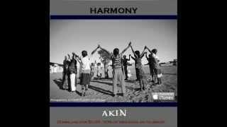 Video Akin - Harmony download MP3, 3GP, MP4, WEBM, AVI, FLV Juni 2018