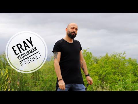 Eray Yeşilırmak - Farklı (Official Video)