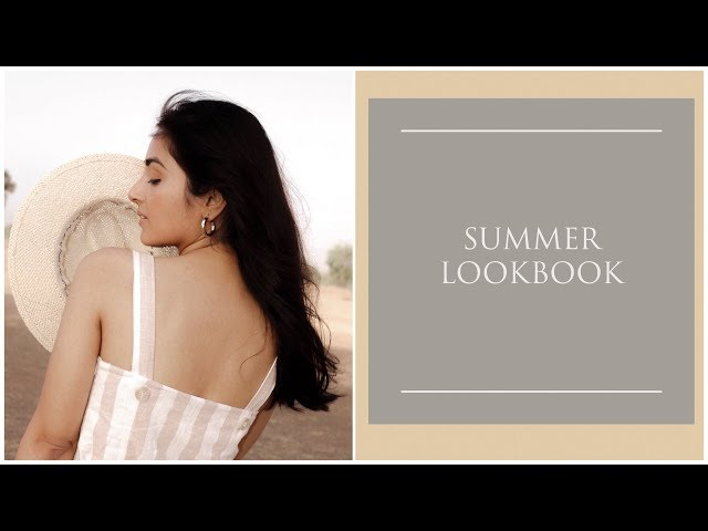 Summer Lookbook 2019 | Prity Singh