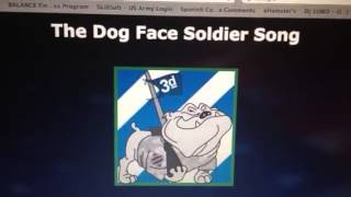 Dog Face Soldier !!