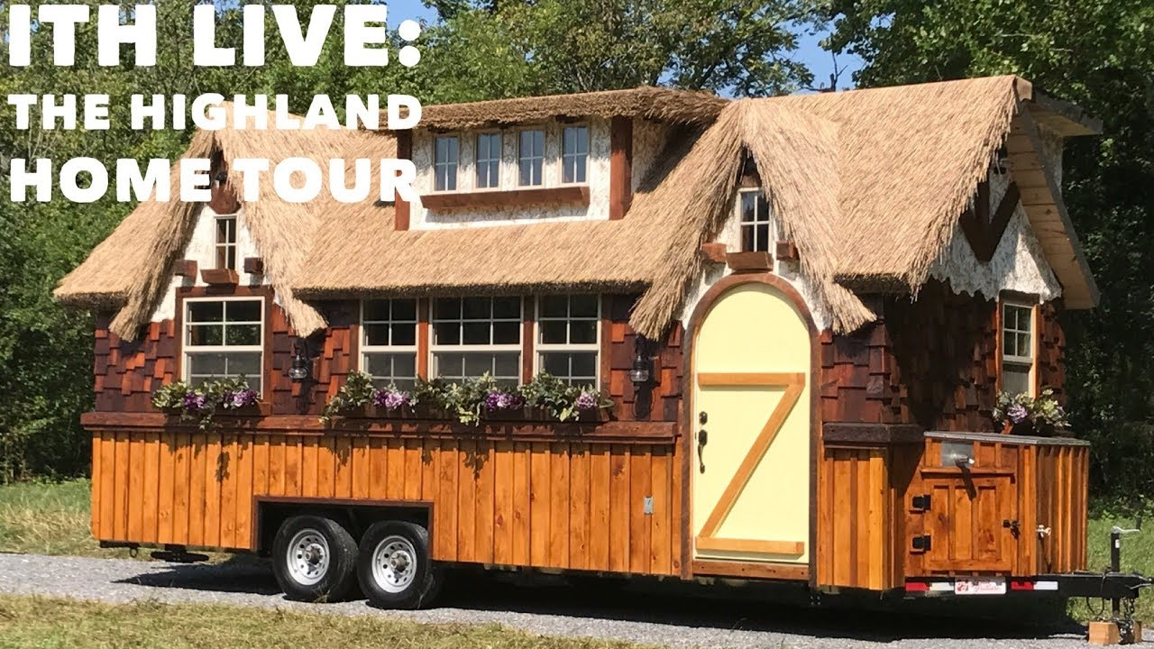 "Incredible Tiny Homes Live: ""The Highland""Completed Home Tour"