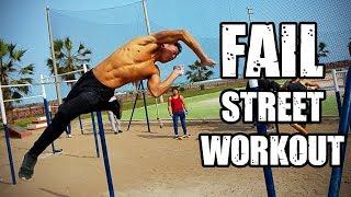 EPIC FAIL! - Street Workout Day | KASS CALISTENIA