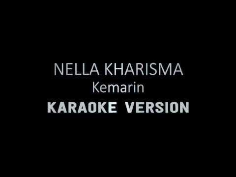 "KEMARIN (Karaoke) ""Nella Kharisma"""