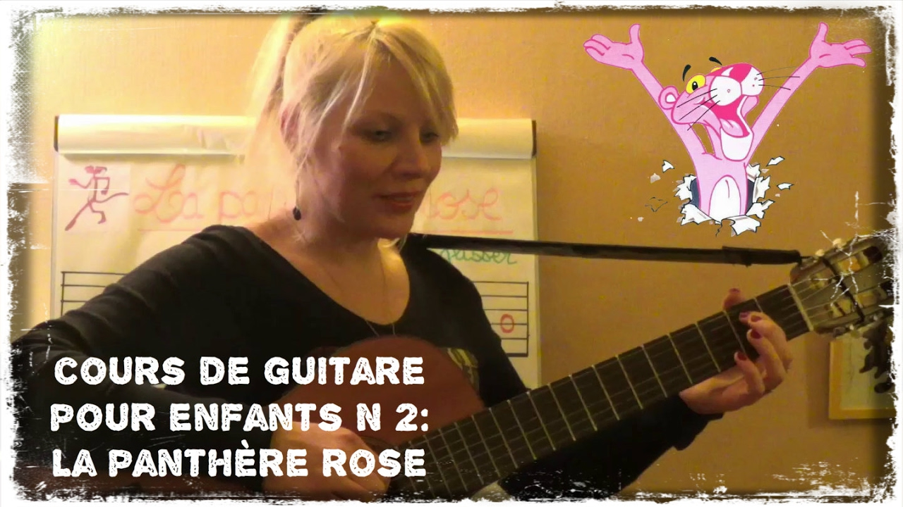 2 me cours de guitare pour enfants la panth re rose youtube - Rosier panthere rose ...