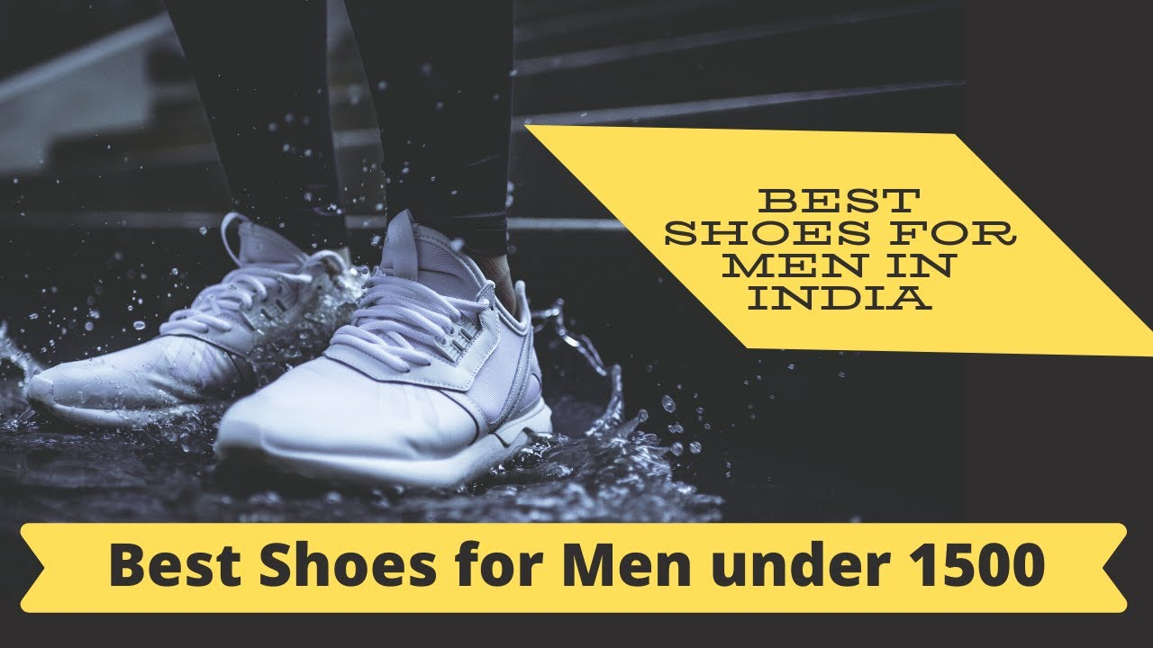 Best Shoes for Men in india