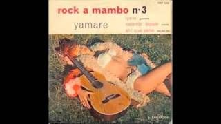 "Rossignol et Orchestre Rock-A-Mambo  - ""Iyele"" (1957)"