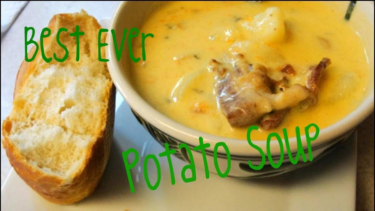 How to Make the Best Ever Potato Soup. Ever. Really. Ever ...